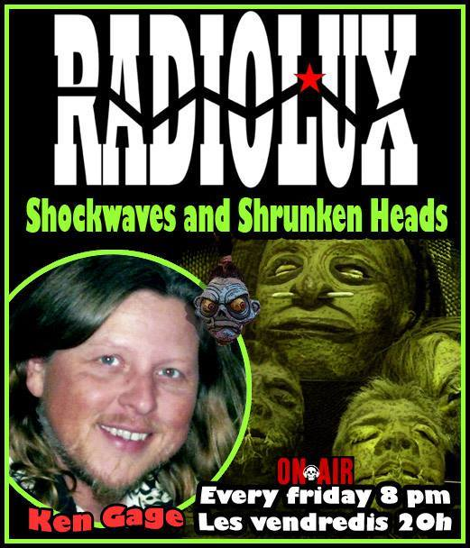 Ken Gage Radiolux Shock Waves Shrunken Heads
