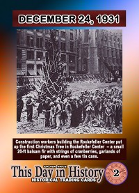 0002 - December 24,1931 - Rockefeller Construction Workers Set up first Christmas Tree