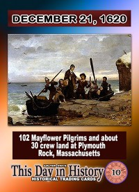 0010 December 21, 1620 - Pilgrims Land at Plymouth Rock