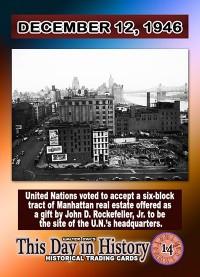 0014 December 12, 1946 - U.N. Votes to accept land donated by John D. Rockefeller Jr.