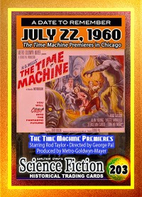 0203 - The Time Machine Premieres - July 22, 1960