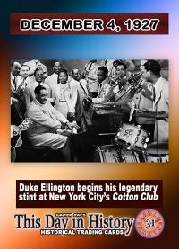 0031 - December 4, 1927- Duke Ellington Appears at NYC's Cotton Club