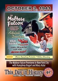 0042 - October 3, 1941- Maltese Falcon Film Premieres