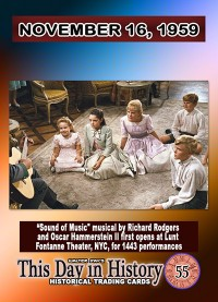 0055 - November 16, 1959 - Sound of Music Premieres in NYC
