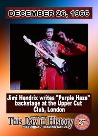 0057 - December 26, 1966 - Jimi Hendrix Writes Purple Haze