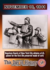 0058 - November 16, 1841- Napoleon Guerin Patents the cork-filled Life preserver