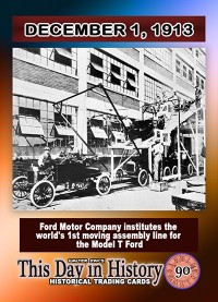 0090 - December 1, 1913 - Ford Motor Co. Creates the Assembly Line