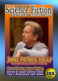 0133 James Patrick Kelly